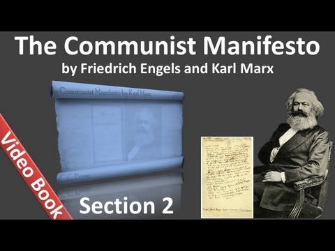 Section 2 - The Communist Manifesto by Friedrich Engels and Karl Marx