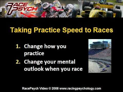 The Mental Game of Racing: Taking Practice Speed to Races