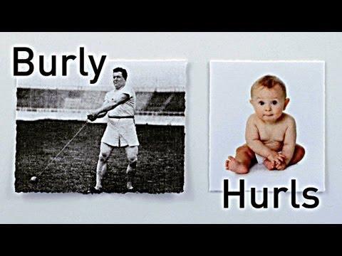 The Most Burly Hurls