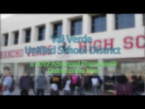 Val Verde Unified School District -- a 2012 Advanced Placement® District of the Year