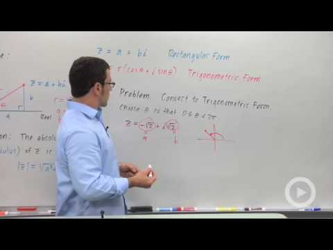 Precalculus - Converting Complex Numbers From Rectangular Form to Trigonometric
