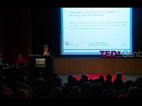 TEDxCanberra - Julie Posetti - Political journalism and new media