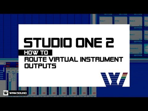 PreSonus Studio One 2: How To Route Multiple Virtual Instrument Outputs | WinkSound
