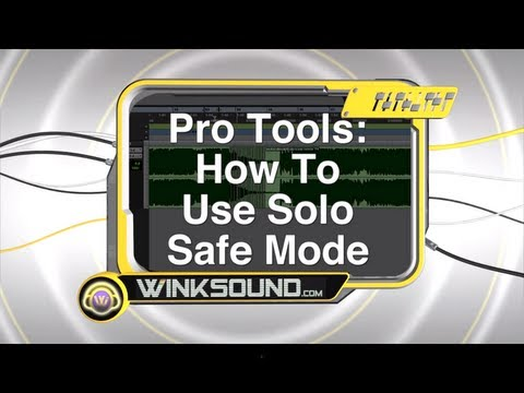 Pro Tools: How To Use Solo Safe Mode | WinkSound