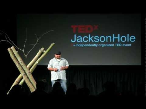 TEDxJacksonHole - Juan Martinez - The New Nature Movement