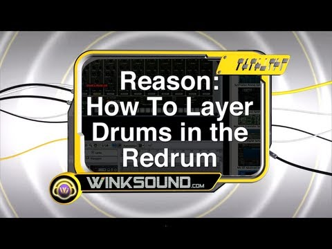 Propellerhead Reason: How To Layer Drums in the Redrum | WinkSound