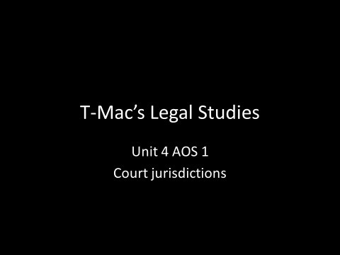 VCE Legal Studies - Unit 4 AOS 1 - Court jurisdictions