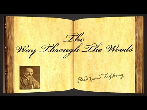 The Way Through The Woods by Rudyard Kipling - Poetry Reading