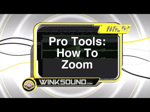 Pro Tools: How To Zoom | WinkSound