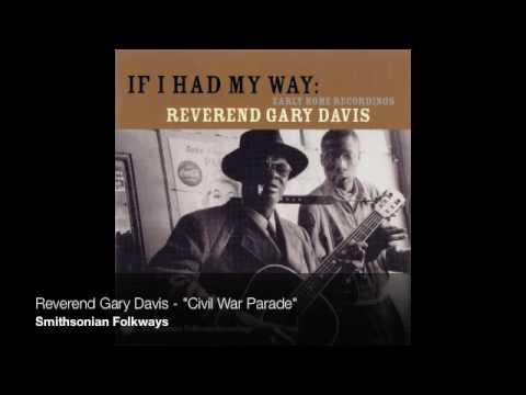 "Reverend Gary Davis - ""Civil War Parade"""