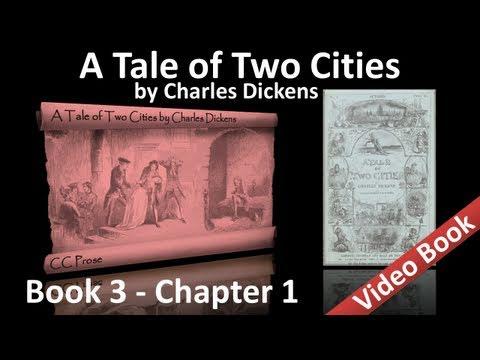 Book 03 - Chapter 01 - A Tale of Two Cities by Charles Dickens