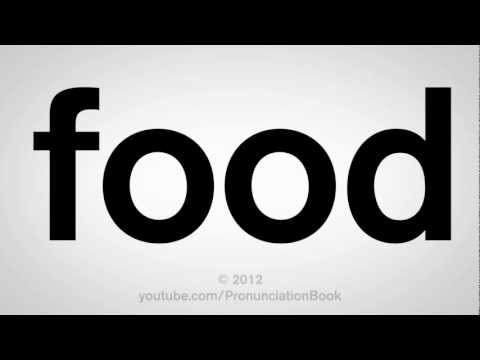 How to Pronounce Food