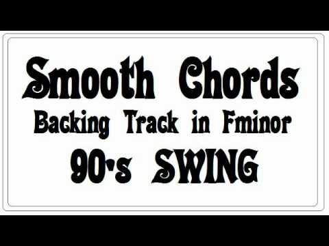 Smooth Chords Backing Track in F minor - 90's Swing