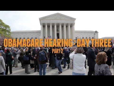 Obamacare at the Supreme Court: Day Three (2/2)
