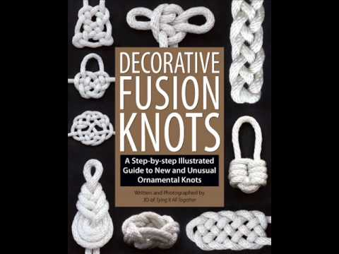 """Decorative Fusion Knots"" - Coming December 2010!"
