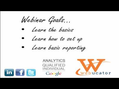 Google Analytics 101: The Basics Webinar