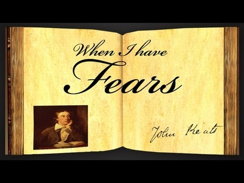 Pearls Of Wisdom - When I Have Fears by John Keats - Poetry Reading