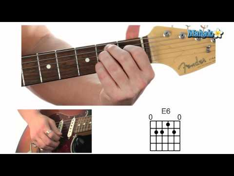 How to Play an E6 Chord on Guitar