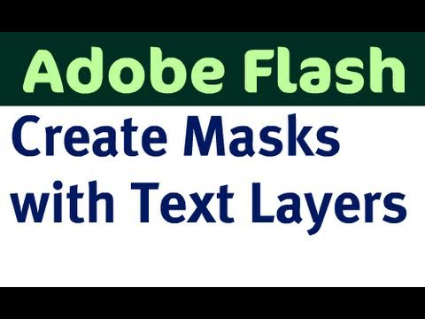 Use Flash to Create Masks with Text Layers