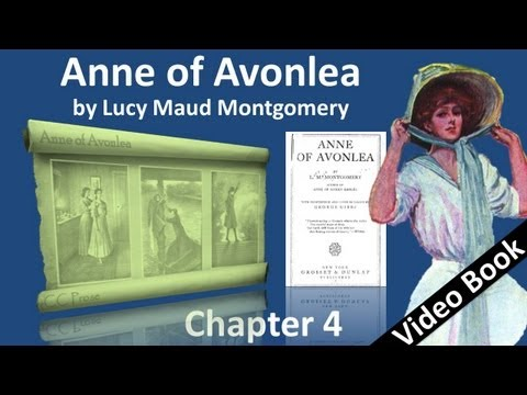 Chapter 04 - Anne of Avonlea by Lucy Maud Montgomery