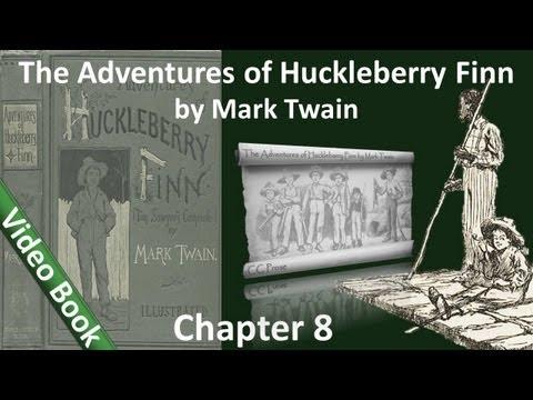 Chapter 08 - The Adventures of Huckleberry Finn by Mark Twain