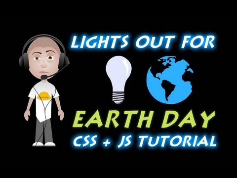 Lights Out For Earth Day CSS Javascript Tutorial Dark Page Switch