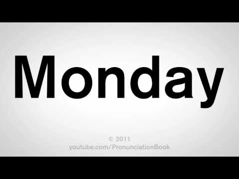 How To Pronounce Monday