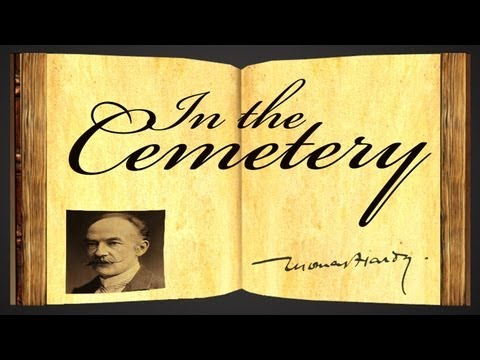 Pearls Of Wisdom - In The Cemetery by Thomas Hardy - Poetry Reading