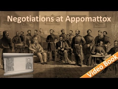 Negotiations at Appomattox (April 9, 1865)