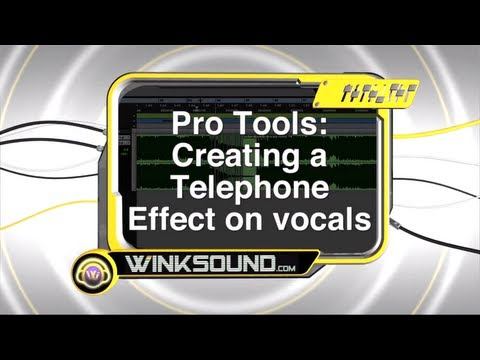 Pro Tools: Creating a Telephone Effect on Vocals | WinkSound