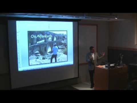 On Aqueducts - Dr. William E. Doolittle - Part 8 of 8