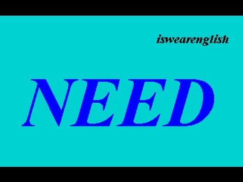 Need - What it means and how to use it  - ESL British English Pronunciation