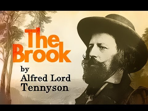 "explanation of poem the brook Summary and analysis ""mariana"" ""the lady of shalott"" ""the lotos-eaters"" "" ulysses"" ""tithonus"" ""the epic"" ""tears, idle tears"" ""in memoriam."