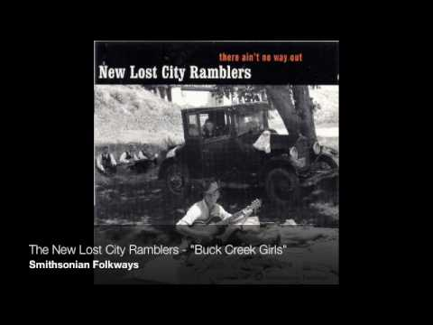 "The New Lost City Ramblers - ""Buck Creek Girls"""