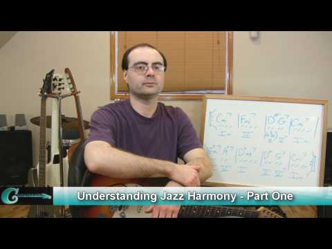 Understanding Jazz Harmony - Part One