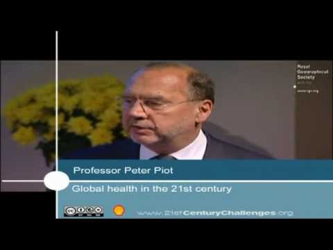 Professor Peter Piot MD PhD - 21st Century Challenges series