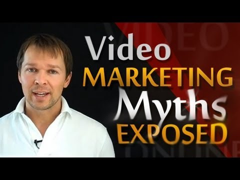 Online Video Marketing Myths Exposed!