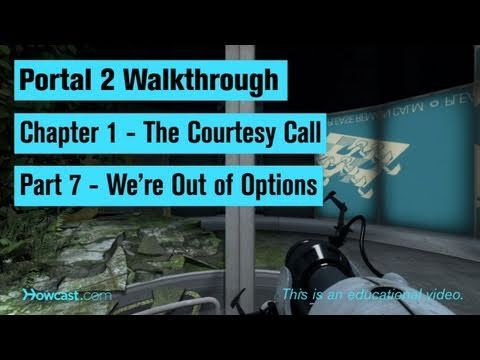 Portal 2 Walkthrough / Chapter 1 - Part 7: We're Out of Options