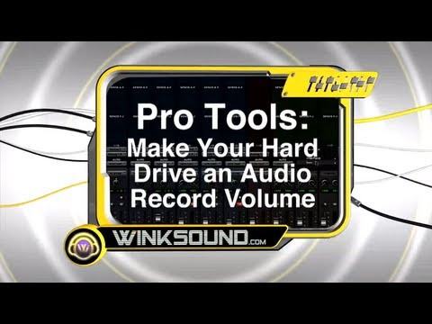 Pro Tools: Make Your Hard Drive an Audio Record Volume