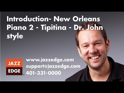 "New Orleans Piano 2 - ""Tipitina"" - Dr. John style"