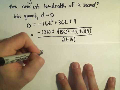 Solving a Projectile Problem Using Quadratics - Example 3