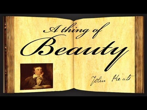 Pearls Of Wisdom - A Thing Of Beauty by John Keats - Poetry Reading