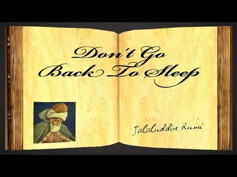 Pearls Of Wisdom - Don't Go Back To Sleep by Jalaluddin Rumi - Poetry Reading