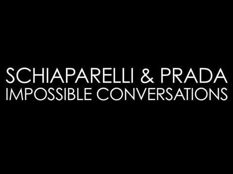 Schiaparelli and Prada: Impossible Conversations | A Bazmark Production. Directed by Baz Luhrmann.