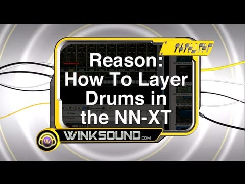 Propellerhead Reason: How To Layer Drums with the NN-XT | WinkSound