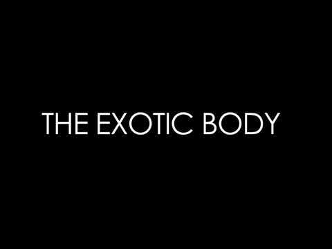 The Exotic Body | A Bazmark Production. Directed by Baz Luhrmann.