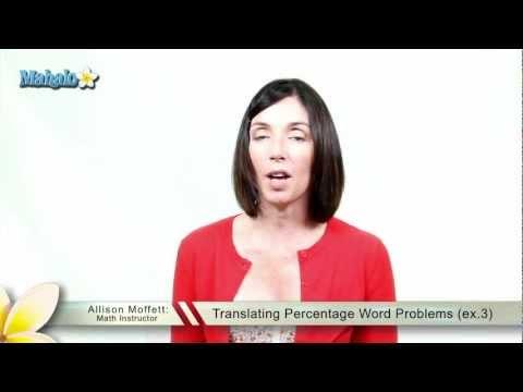 Translating Percentage Word Problems (ex.3)