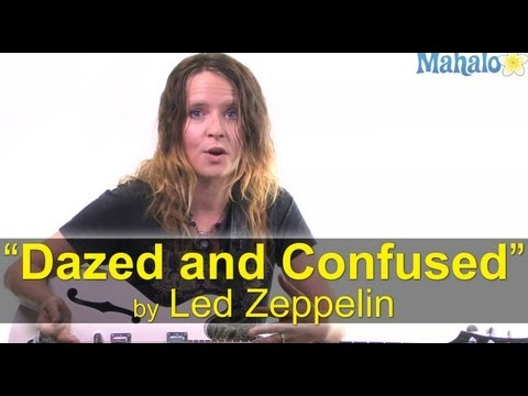 "How to Play ""Dazed and Confused"" by Led Zeppelin on Guitar"