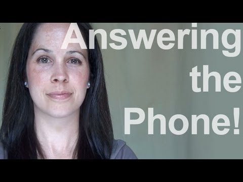 How to Answer the Phone:  American English Pronunciation, 1 of 2