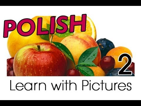 Learn Polish with Pictures - Get Your Fruits!